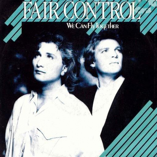 Fair Control - We Can Fly Together (Singles Collection 1985-86)