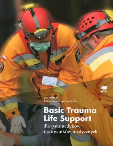 Basic Trauma Life Support dla paramedyków i ratowników medycznych [ebook PL]
